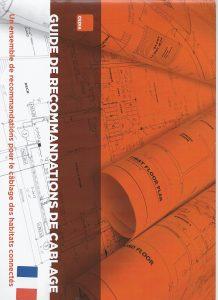 guide plan de câblage Cedia Le Guide de recommandations de câblage du Cédia propose les architectures type et les produits adaptés selon les besoins.