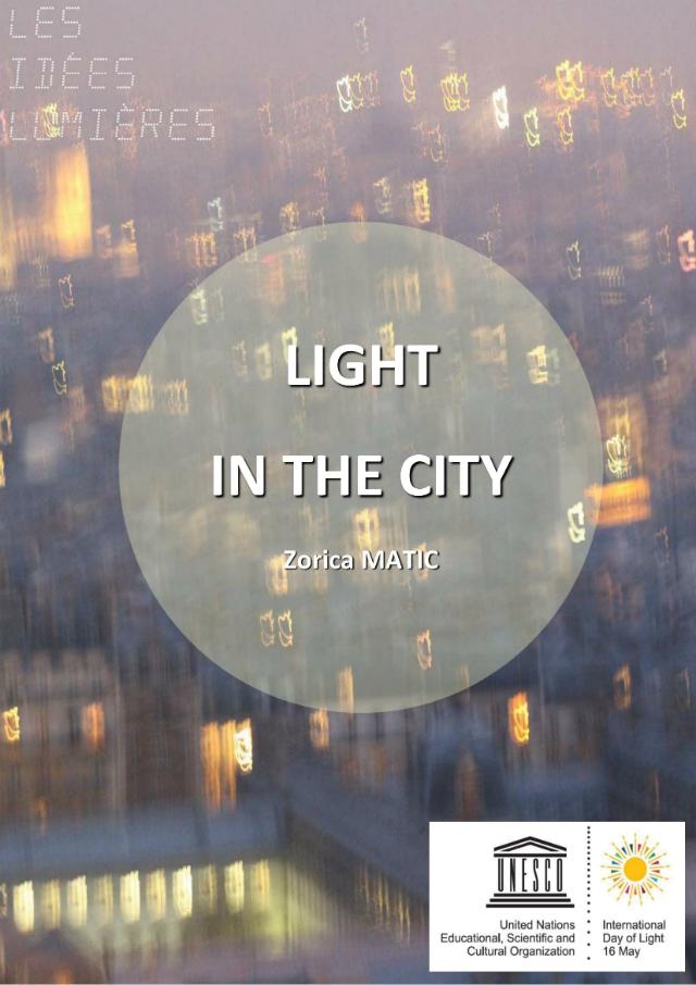 Lumière dans la Cité, sous la direction de Zorica Matic